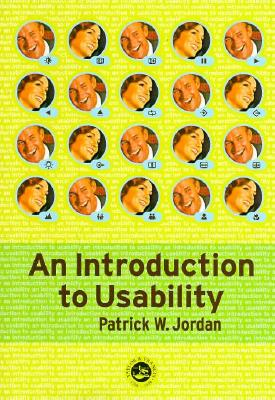An Introduction to Usability By Jordan, Patrick W.